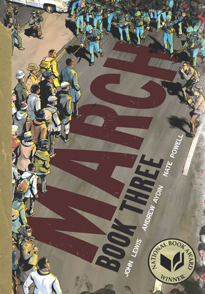National Book Award winner 2016: March by Rep John Lewis, the third in the civil rights trilogy