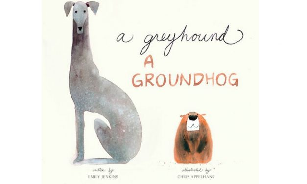 A Greyhound, a Groundhog: A fun tongue-twisting book to read with your kids on Groundhog Day