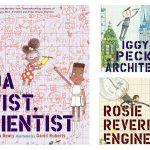 A trio of fantastic STEM-inspired picture books that celebrate curious children.
