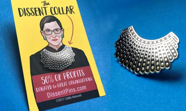A clever RBG Dissent Pin that supports organizations doing good