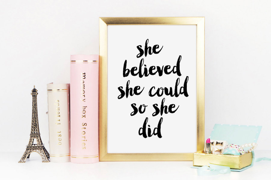 Inspirational quote art for your home office: 14 amazing quotes to encourage amazing women