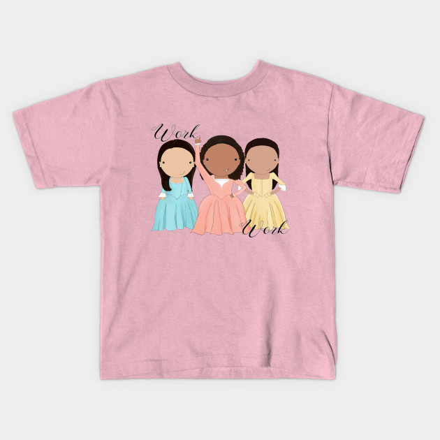 Schuyler sisters WORK tee: Kids t-shirts that encourage a love of learning + education