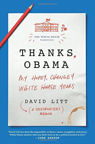 Thanks Obama | David Litt Memoir