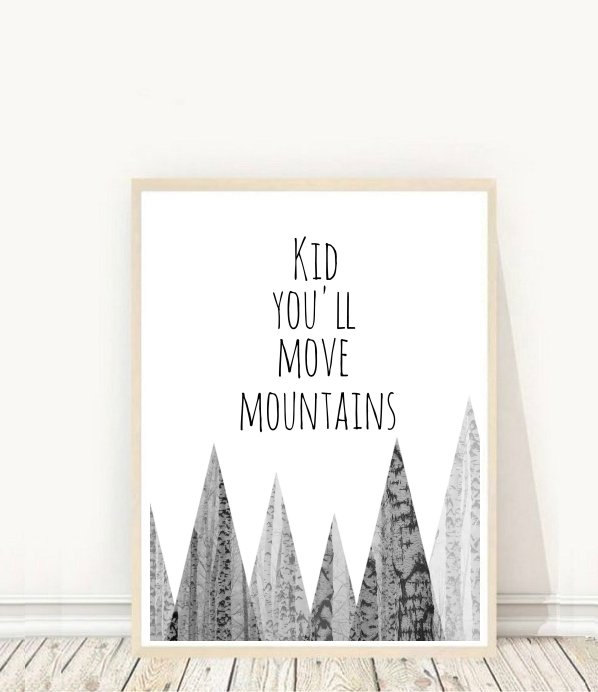 Kid, You'll Move Mountains: Inspirational wall art for kids' workspaces from Honeytreeprints on Etsy