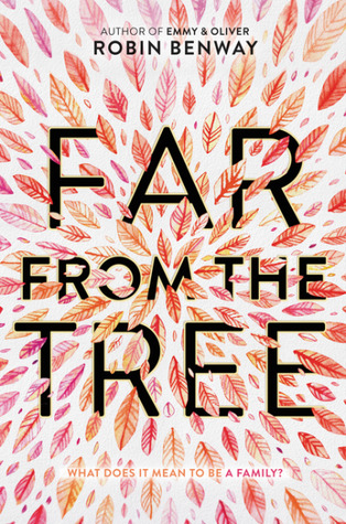 2017 National Book Awards: Far From the Tree by Robin Benway
