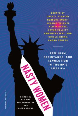 Cool feminist gifts: Nasty Women, an anthology of essays from incredible writers