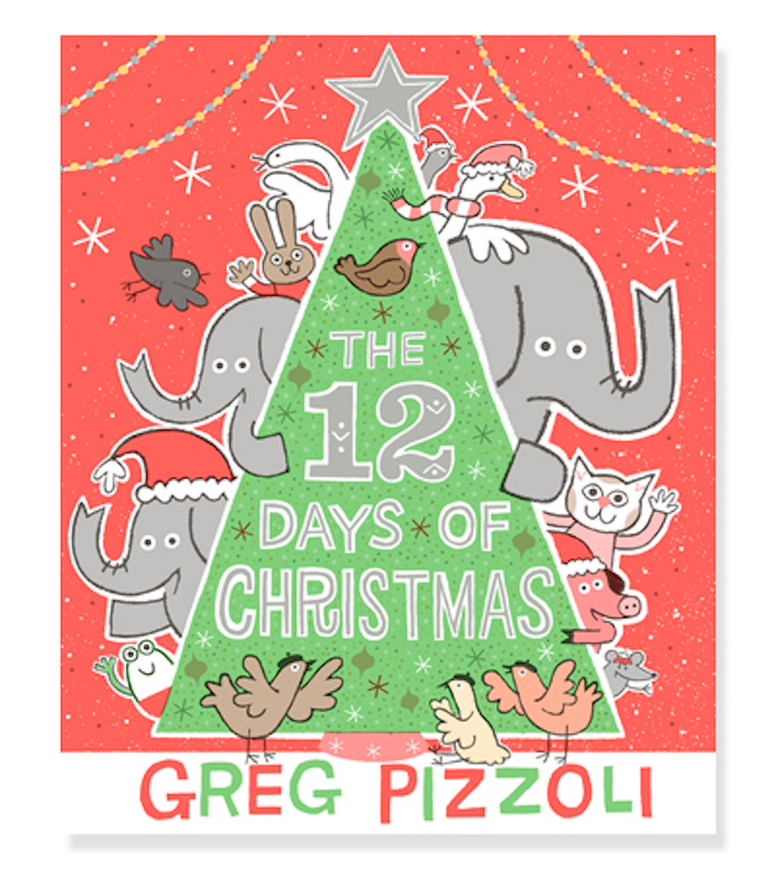 Best Christmas books for kids: The 12 Days of Christmas by Greg Pizzoli