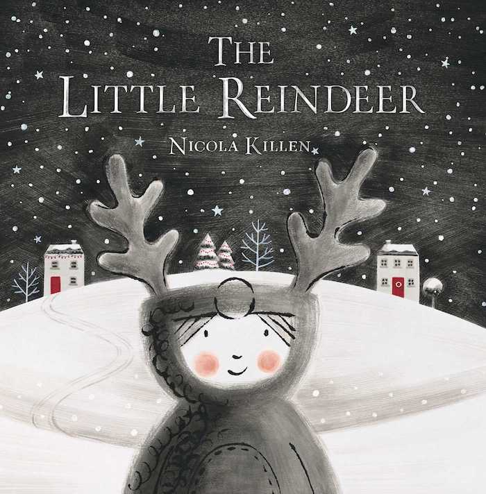 Best holiday books for kids: The Little Reindeer by Nicola Killen