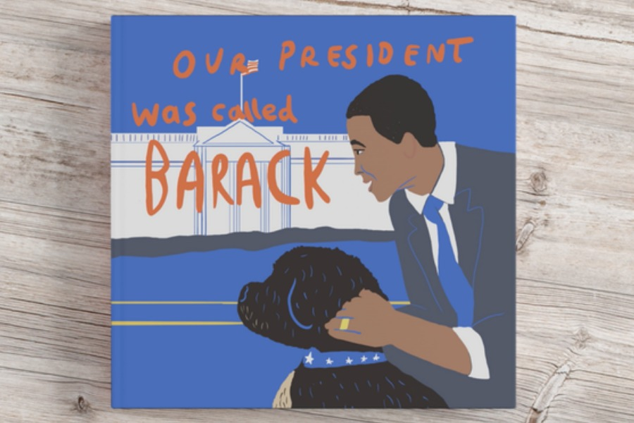 Our President Was Called Barack: Inspiring kids to be their best selves