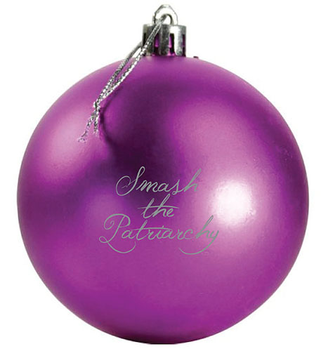 Cool feminist gifts: Smash the Patriarchy Ornament at Bullish