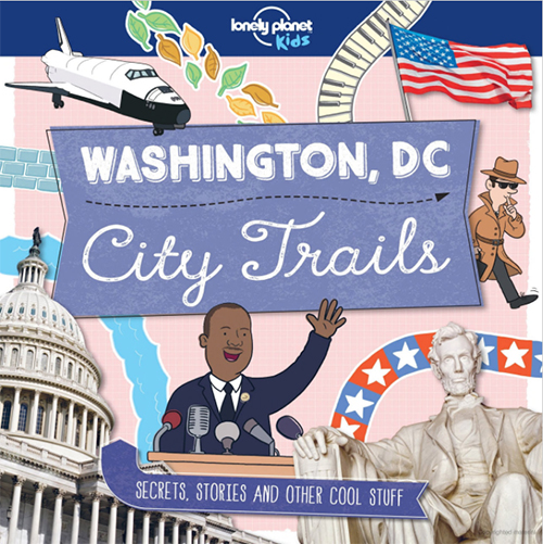 Family trip to a cool American city + Lonely Planet kids' travel guide | The coolest gifts of the year for tweens
