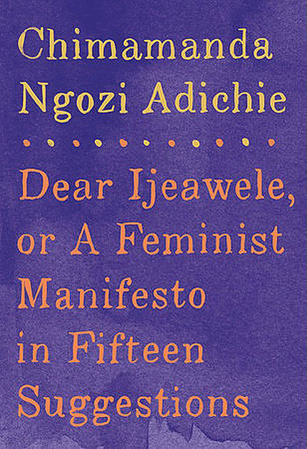 Best 2017 books by women authors: A Feminist Manifesto in 15 Suggestions by Chimamanda Ngozi Adichie | Amazon