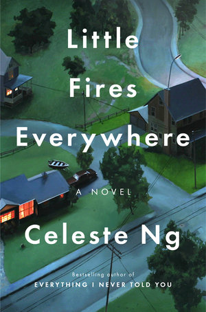 Best 2017 books by women authors: Little Fires Everywhere by Celeste Ng | Amazon
