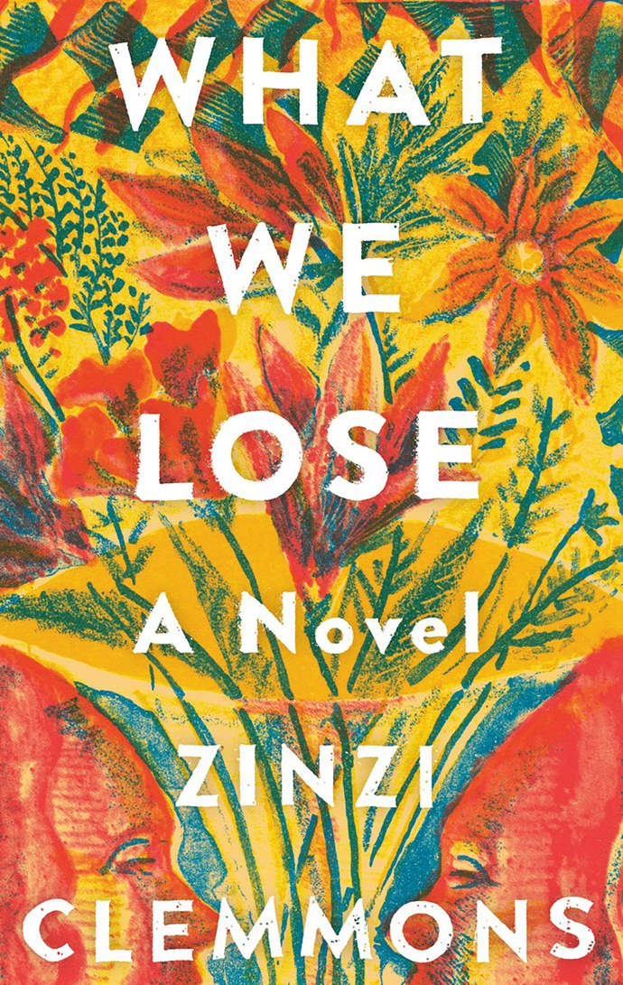 Best 2017 books by women authors: What We Lose by Zinzi Clemmons | Amazon