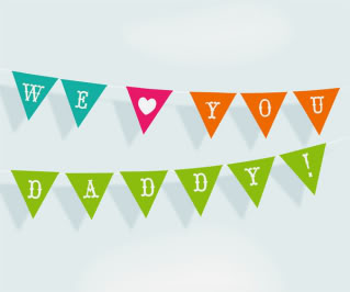 Thanks to Happythought's free printable garland, our Father's Day message will be loud and clear