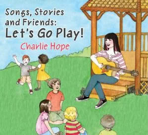 Mamas of little ones: Let's Go Play with Charlie Hope