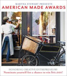 Martha Stewart American Made Awards – a big chance for your small biz