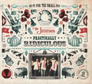 Not ready for your kids to listen to Katy Perry? Try The Jimmies' Practically Ridiculous.