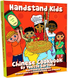 You'll be wonton Handstand Kids' Chinese Cookbook (Heh)