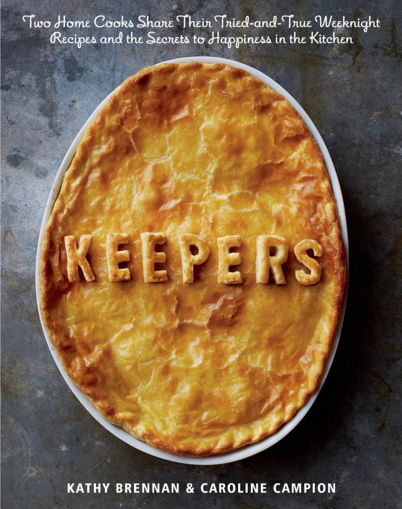 Keepers: a book of tried-and-true weeknight recipes kids will love, every time