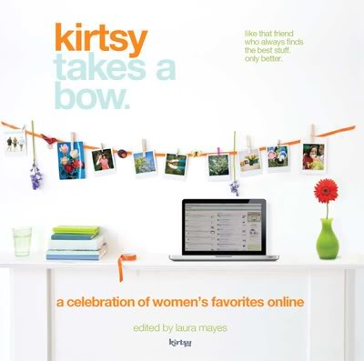 Kirtsy Takes a Bow – and it's well, well earned.