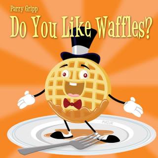 Yes, We Like Waffles