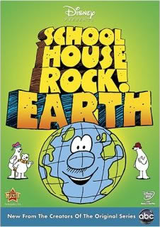 (Interjection)! Schoolhouse Rock Is back to rock the earth