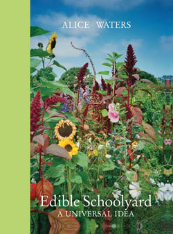 Edible Schoolyard – Because mystery meat isn't good for anyone.