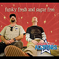 Sugar Free Allstars do, in fact, rock awesome