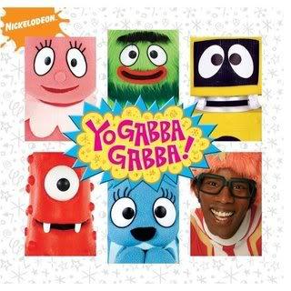 Whereas I take back all previous skepticism about Yo Gabba Gabba!