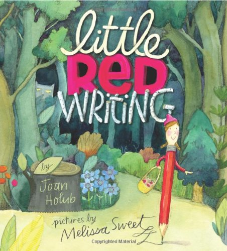 Little Red Writing book: A picture book that inspires kids to write, not just read