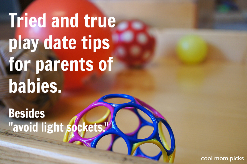 11 smart, simple play date tips to keep things fun for your baby.