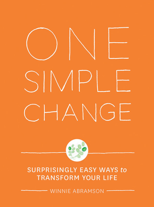 One Simple Change: a book of healthy living tips that actually work.