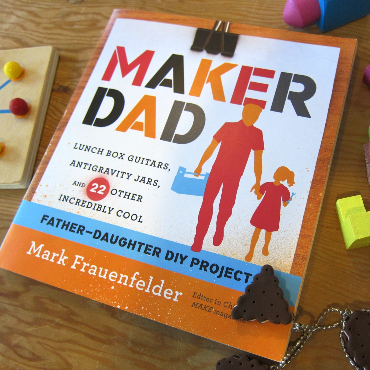 Father S Day Gift Guide Gadgets Books: Maker Dad: Father's Day Book For DIY Dads -Cool Mom Picks