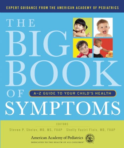 The Big Book of Symptoms: How to figure out whether to panic about your kid's rash, or go back to bed.