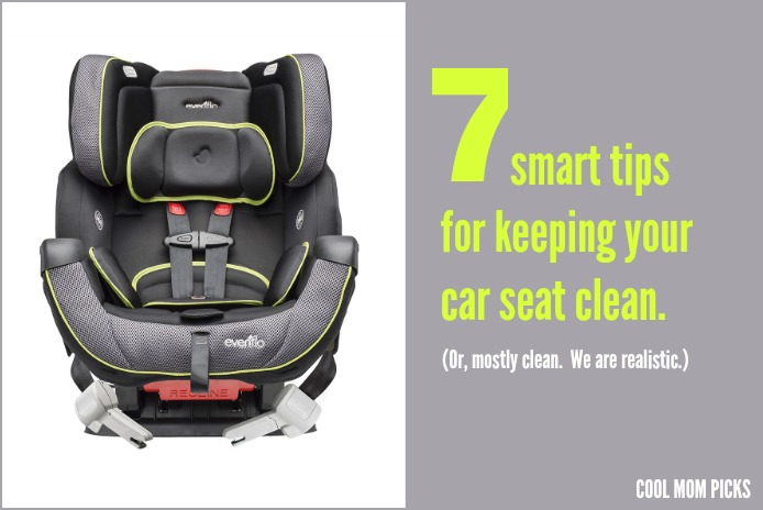 7 Tips For Keeping Your Car Seat Clean Or Mostly We