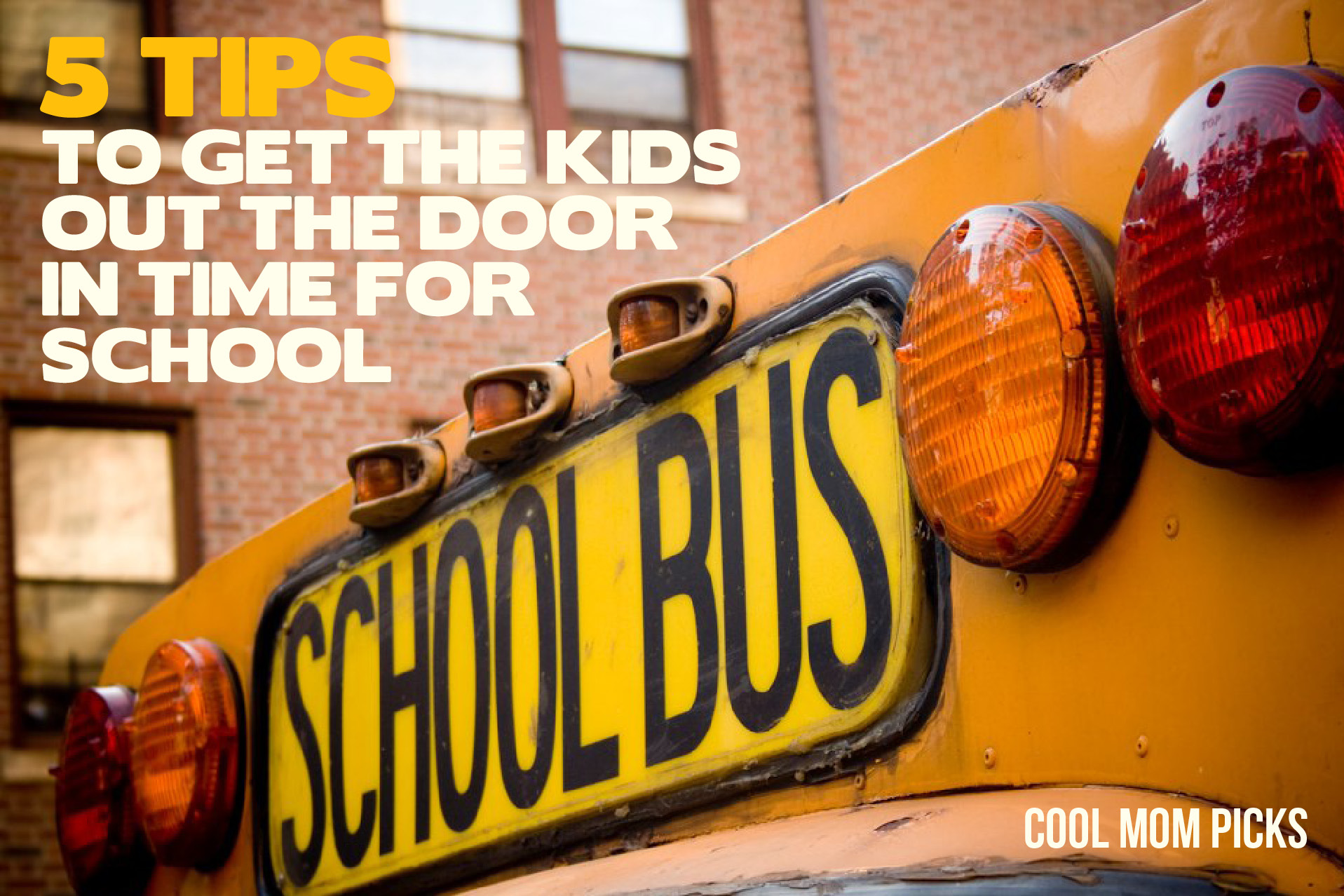 Back to school stress-buster: 5 tips to get kids out the door in time for school
