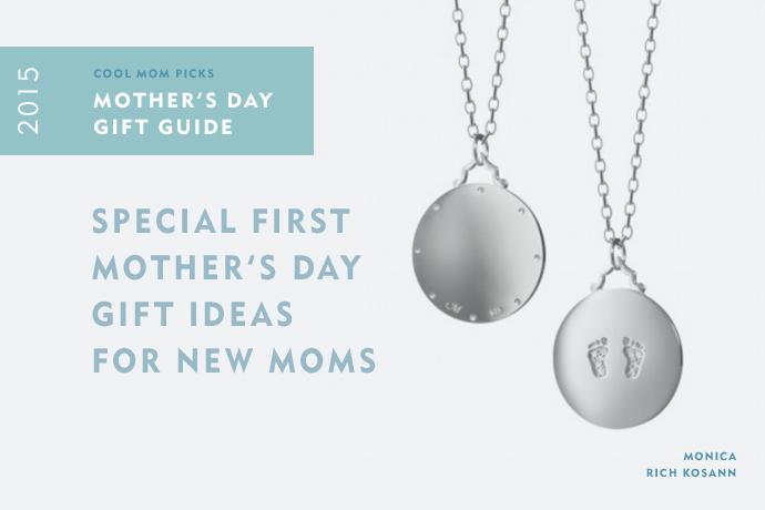 Mother S Day Gift Guide First Mother S Day Gifts For New