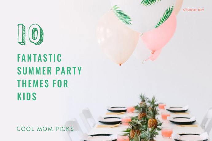 10 fantastic summer party themes for kids, and loads of inspiration to bring them to life.