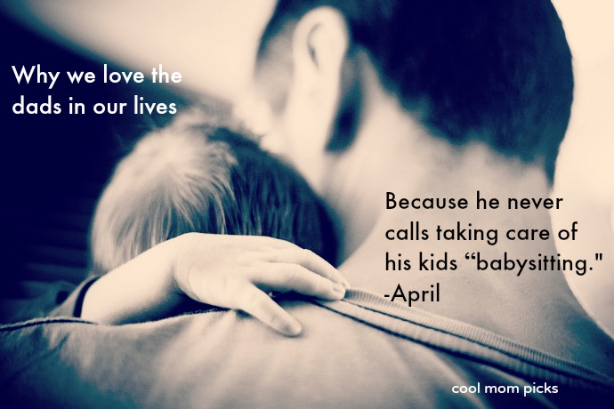 31 quotes about dads from moms and daughters, for Father's Day