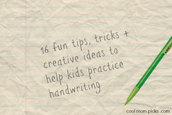 Getting  your kids to practice their handwriting: 16 fun tips, tricks and ideas