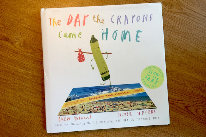 The Day the Crayons Came Home: The must-have sequel to one of our favorite hilarious kids' books