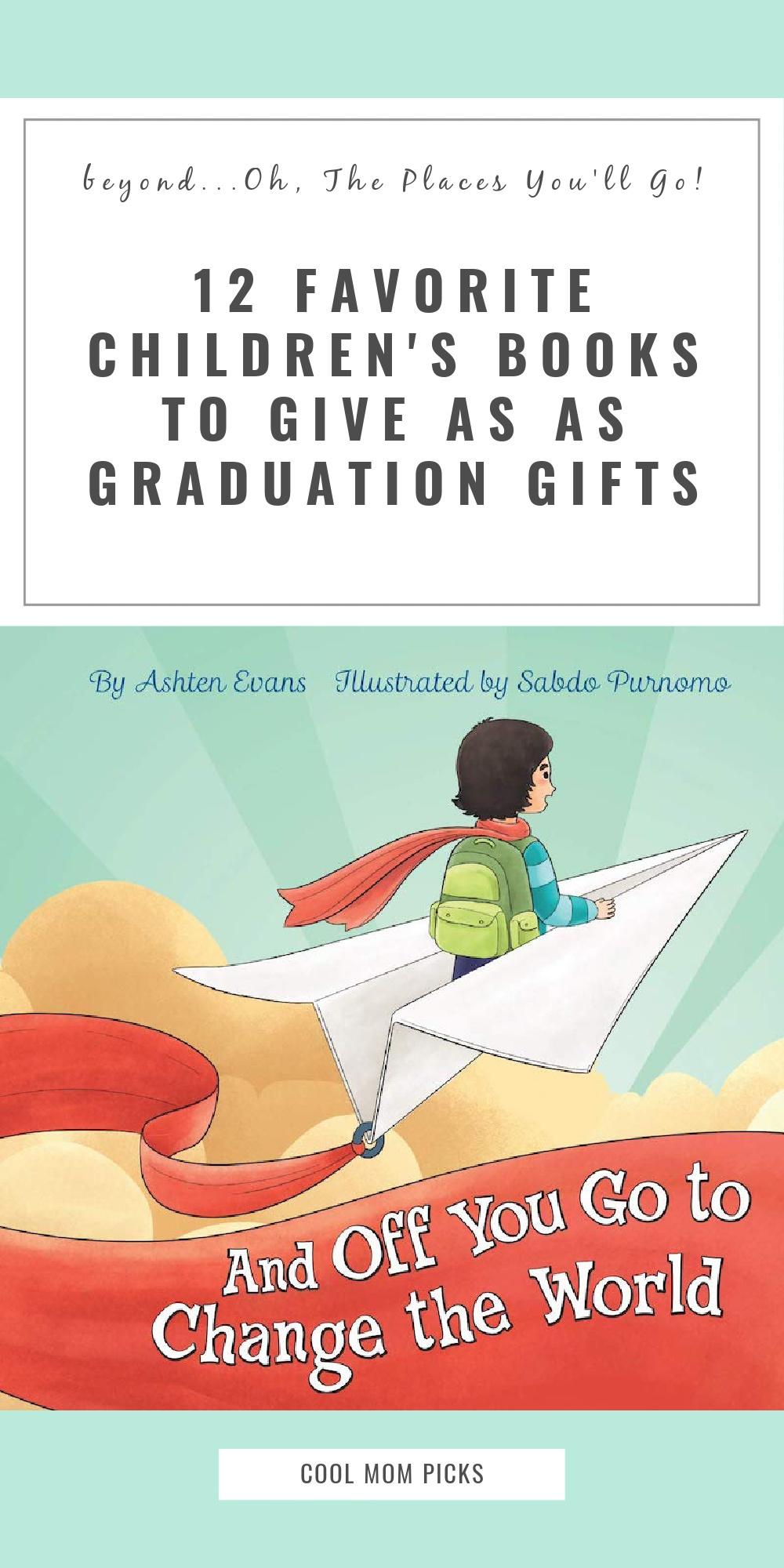 12 lovely children's books for graduation gifts   Cool Mom Picks