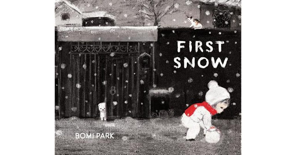 First Snow by Bomi Park: Editors' Best Children's Books 2016