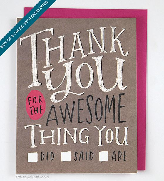 "The ""Thank You For The Awesome Thing You Did/Said/Are"" thank you cards from Emily McDowell are versatile and fun."
