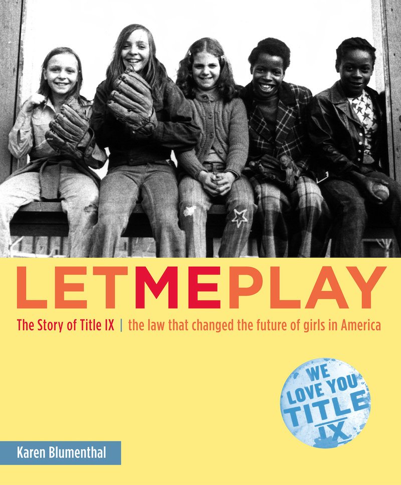 Let Me Play: The Story of Title IX