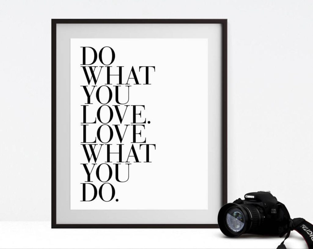 Inspirational quote art for the home office: Do what you love, love what you do | Girl Friday Paper Arts