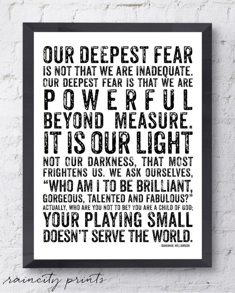 Inspirational quote art for the home office: Deepest fear is not that we are inadequate (Marianne Williamson Quote) | art by Rain City Prints