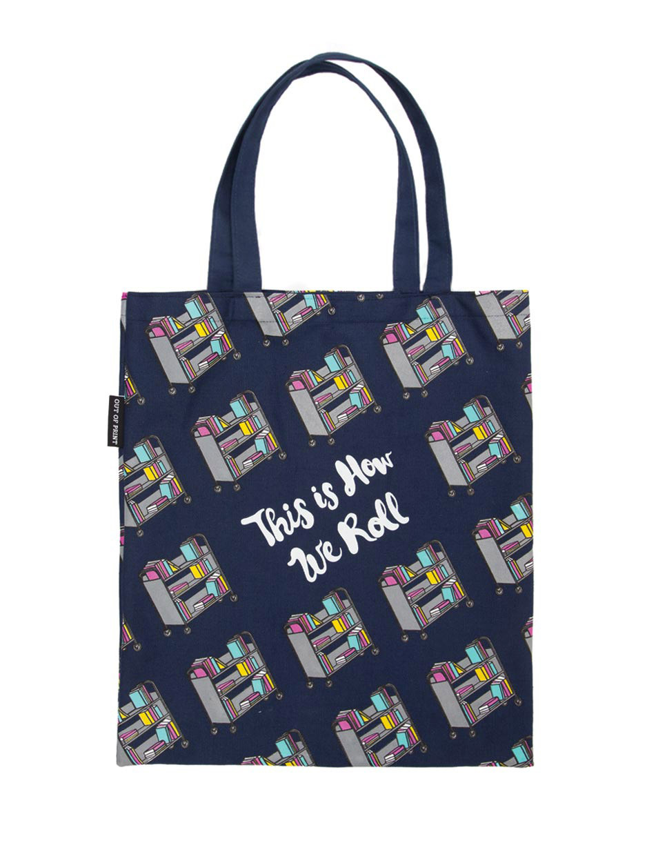 Totes for book nerds: How We Roll Tote | Bookriot