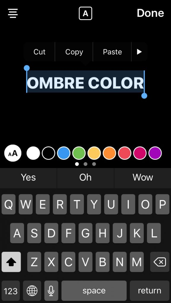 Tutorial: how to make your type ombre when using text on Instagram stories
